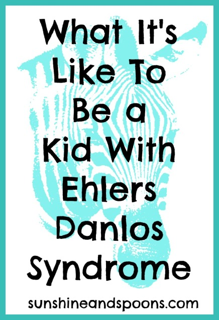 What it's like to be a kids with Ehlers Danlos Syndrome