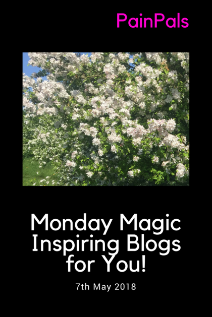 Monday Magic Inspiring Blogs for You! 7th May