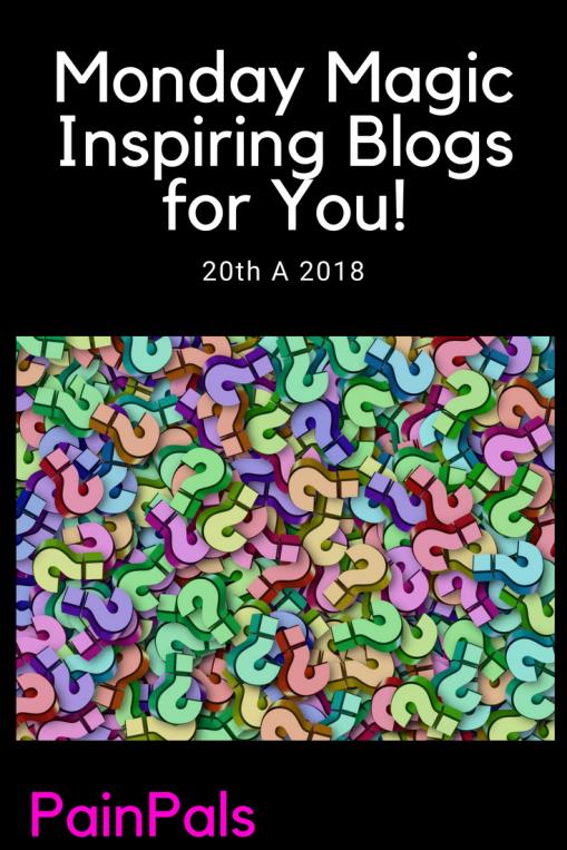 Monday Magic Inspiring Blogs for You! 20 Aug